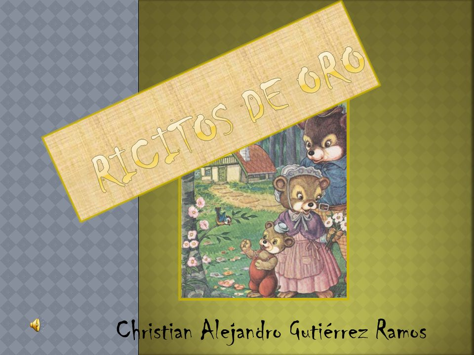 Ricitos de oro Christian Alejandro Gutiérrez Ramos
