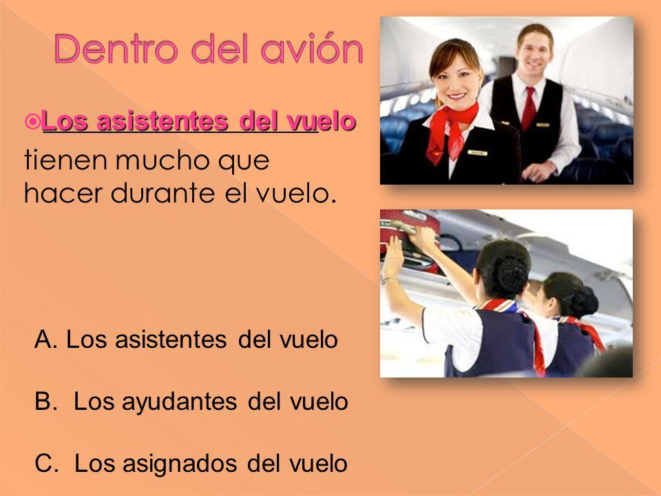Los asistentes del vuelo
