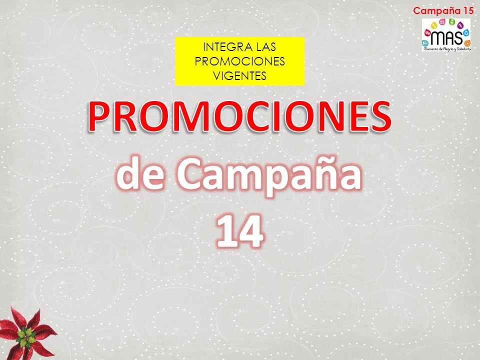INTEGRA LAS PROMOCIONES VIGENTES