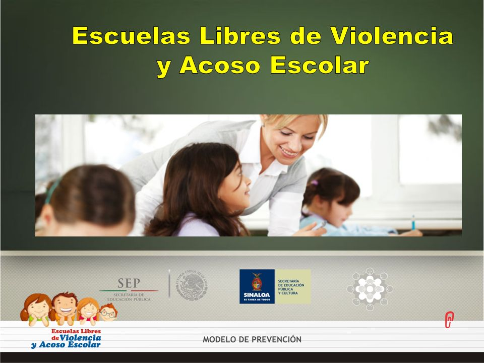 Escuelas Libres de Violencia y Acoso Escolar