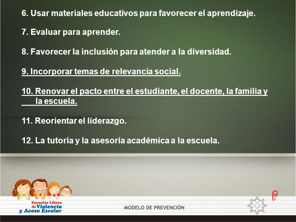 6. Usar materiales educativos para favorecer el aprendizaje.