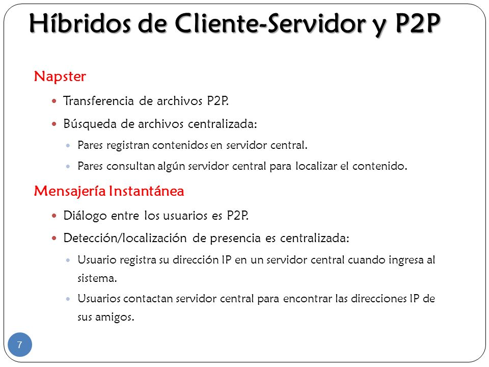 Híbridos de Cliente-Servidor y P2P