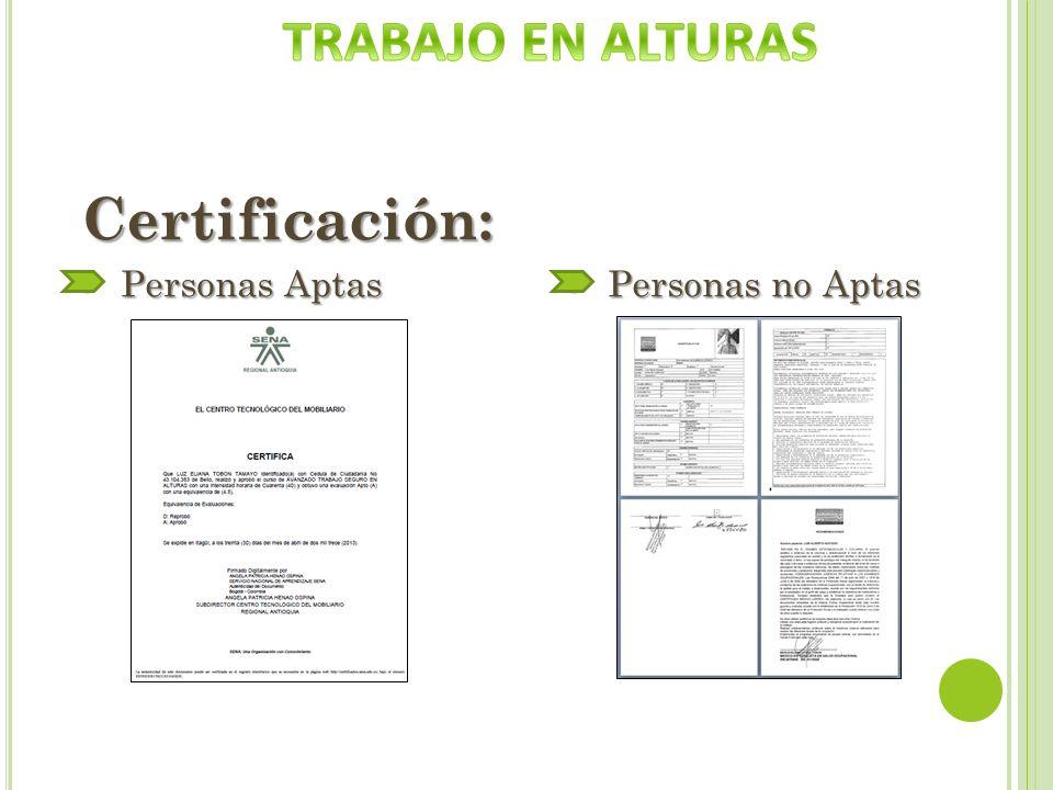 TRABAJO EN ALTURAS Certificación: Personas Aptas Personas no Aptas