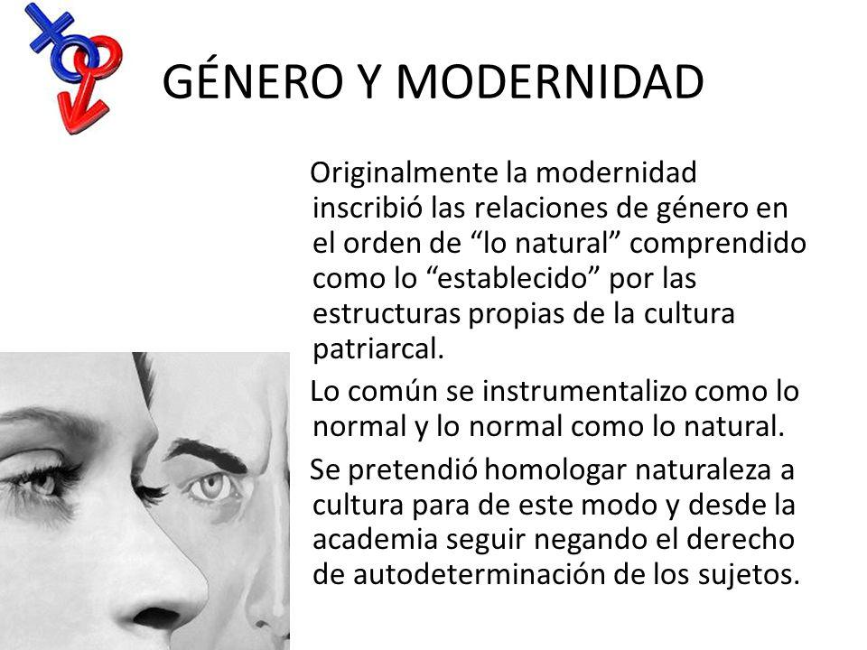 GÉNERO Y MODERNIDAD