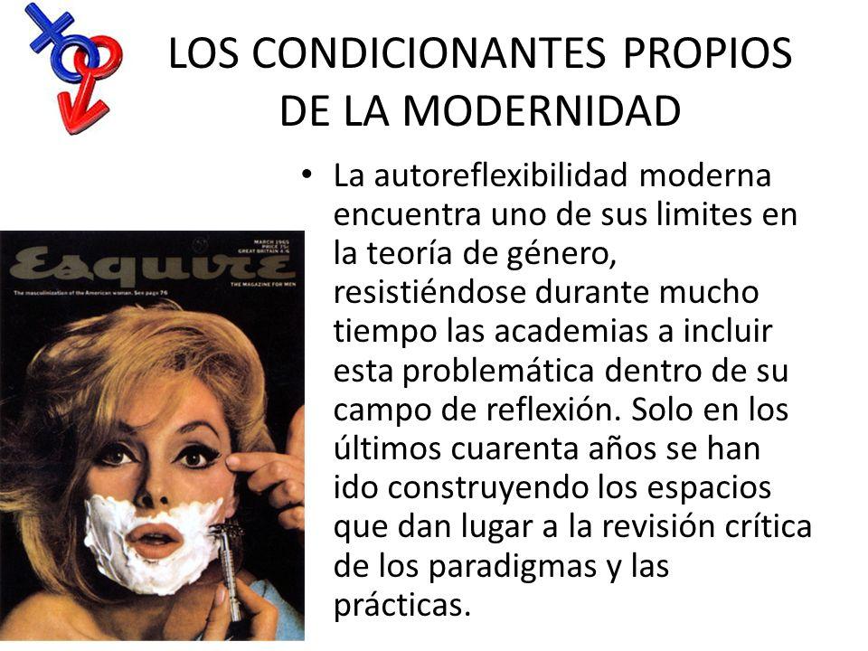 LOS CONDICIONANTES PROPIOS DE LA MODERNIDAD
