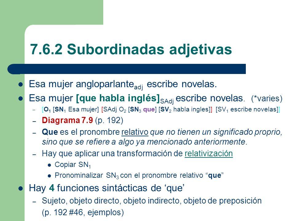 7.6.2 Subordinadas adjetivas