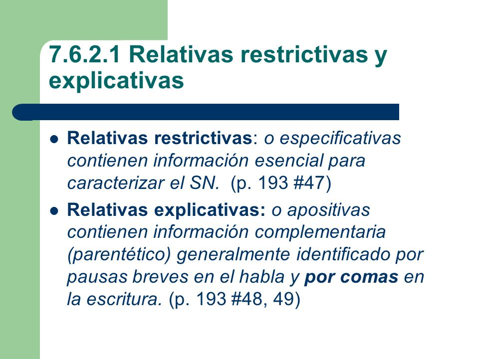 7.6.2.1 Relativas restrictivas y explicativas