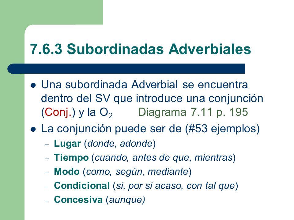 7.6.3 Subordinadas Adverbiales