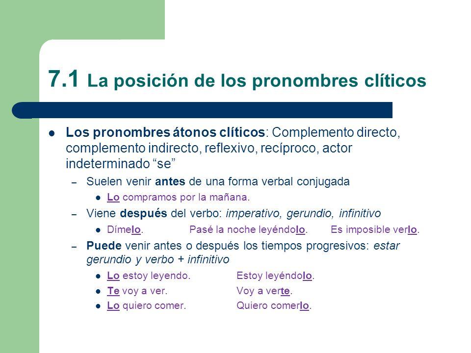 7.1 La posición de los pronombres clíticos