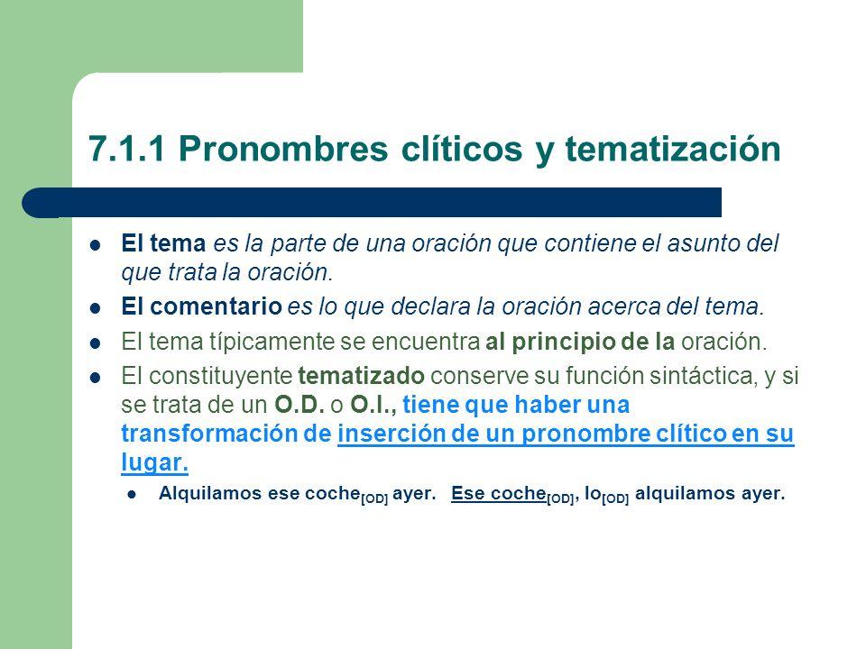 7.1.1 Pronombres clíticos y tematización