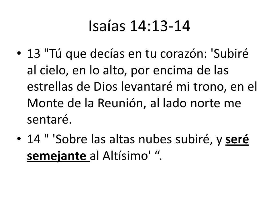 Isaías 14:13-14