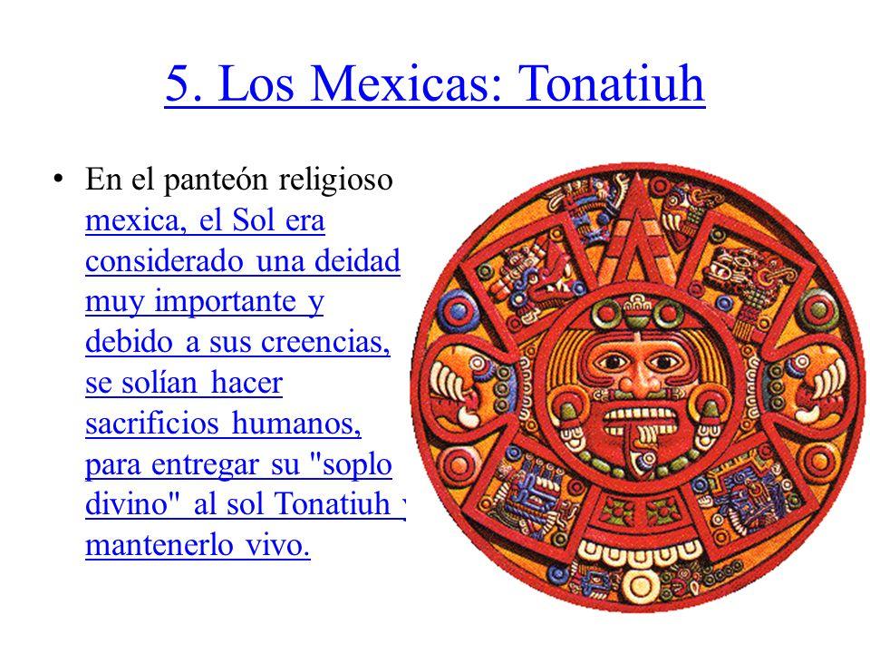 5. Los Mexicas: Tonatiuh