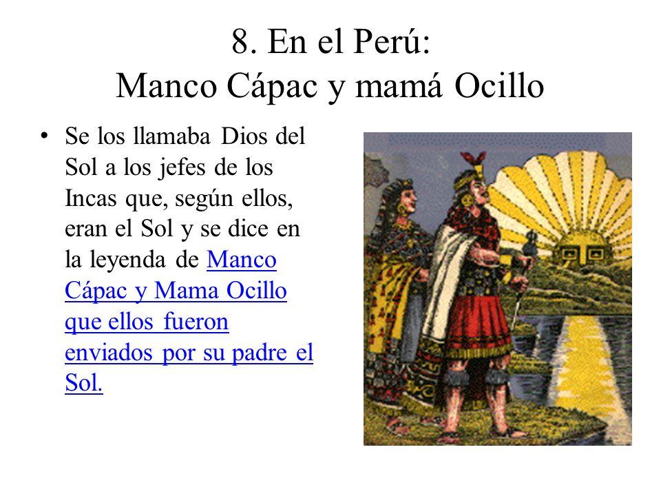 8. En el Perú: Manco Cápac y mamá Ocillo