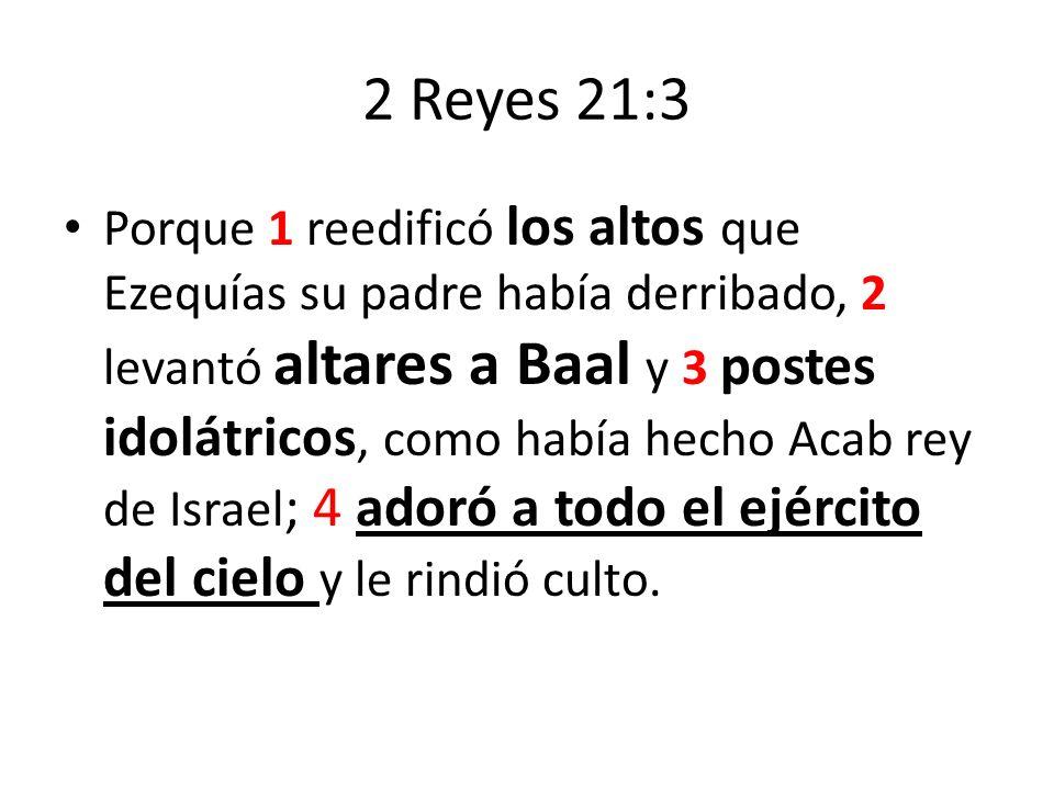 2 Reyes 21:3