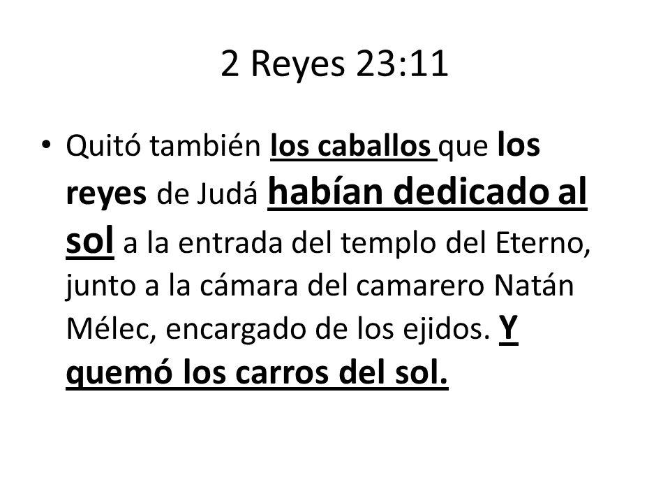 2 Reyes 23:11