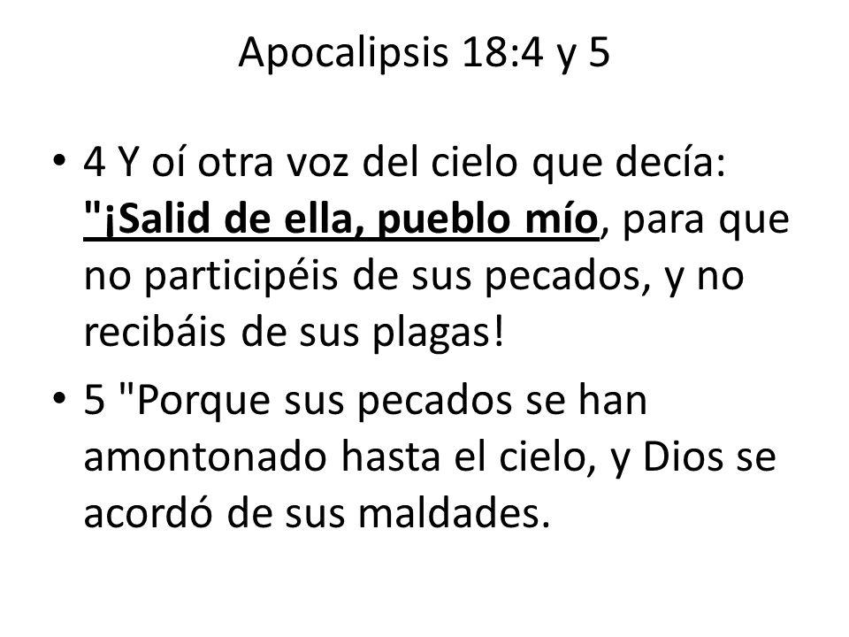 Apocalipsis 18:4 y 5