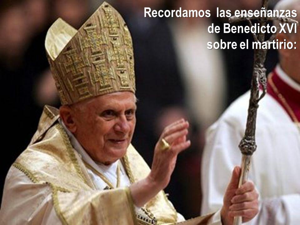 Recordamos las enseñanzas de Benedicto XVI