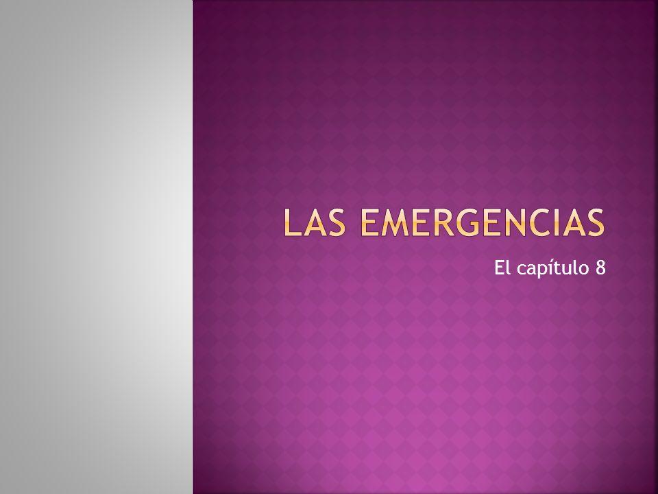 Las emergencias El capítulo 8