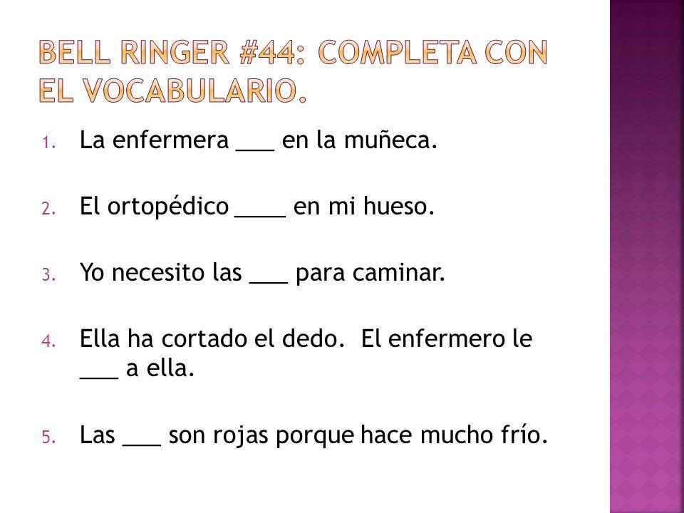 Bell ringer #44: Completa con el vocabulario.