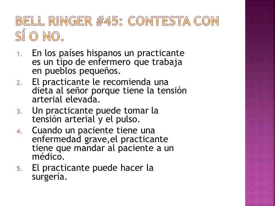 Bell Ringer #45: Contesta con sí o no.
