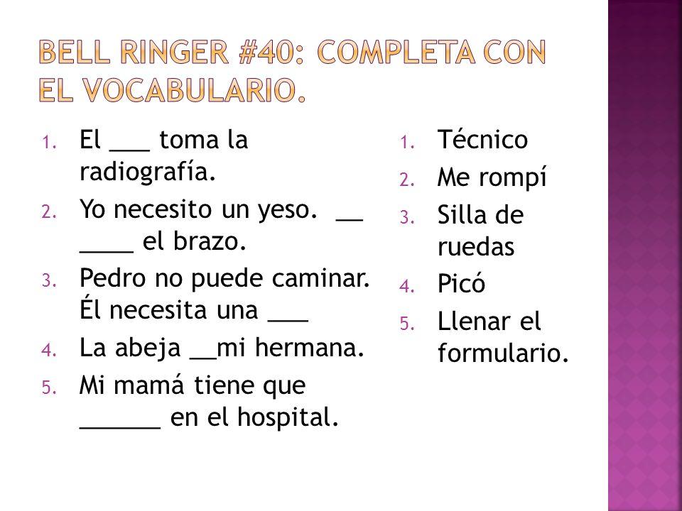 Bell ringer #40: Completa con el vocabulario.
