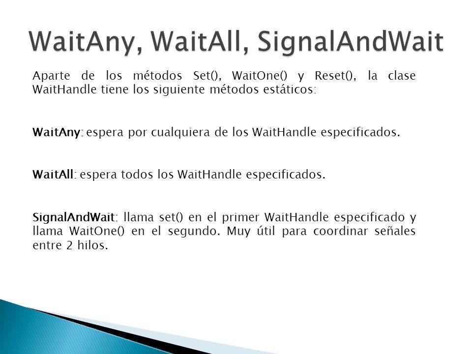 WaitAny, WaitAll, SignalAndWait