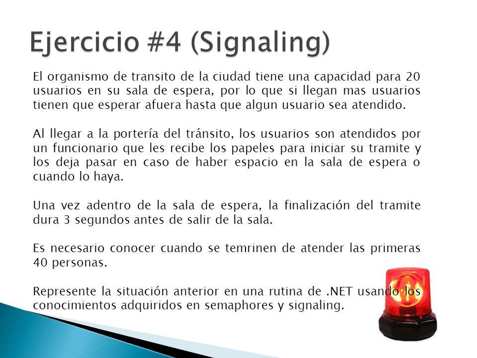 Ejercicio #4 (Signaling)