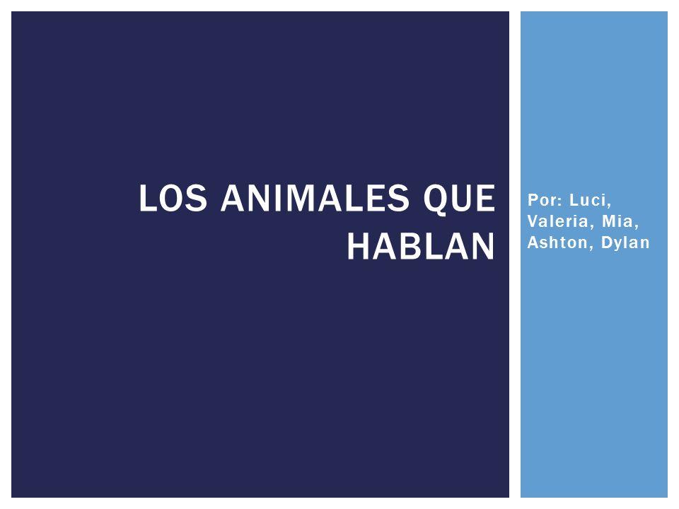 Los animales que hablan