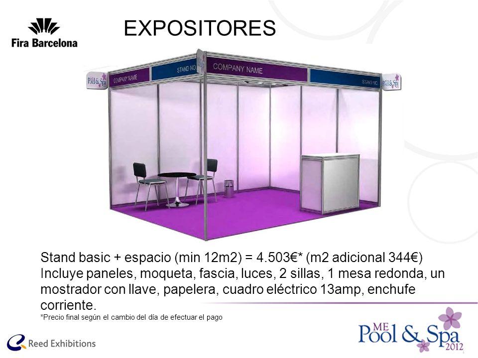 EXPOSITORESStand basic + espacio (min 12m2) = 4.503€* (m2 adicional 344€)