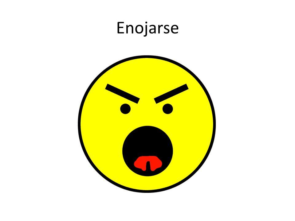 Enojarse