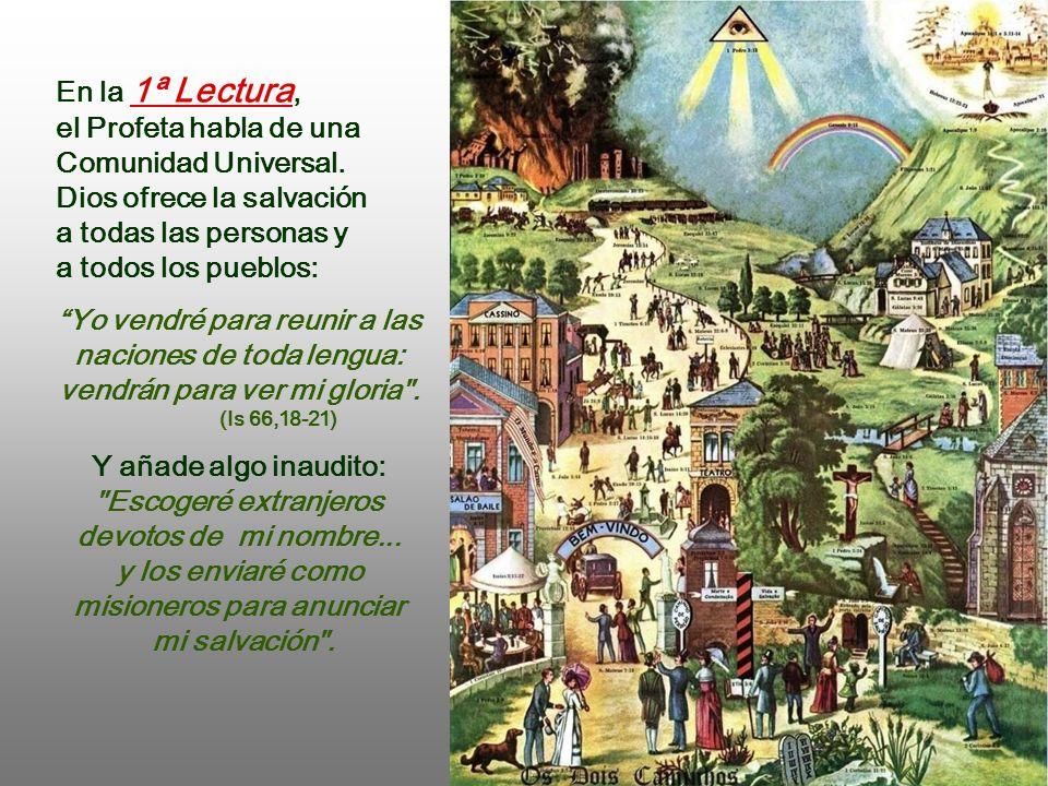 el Profeta habla de una Comunidad Universal.