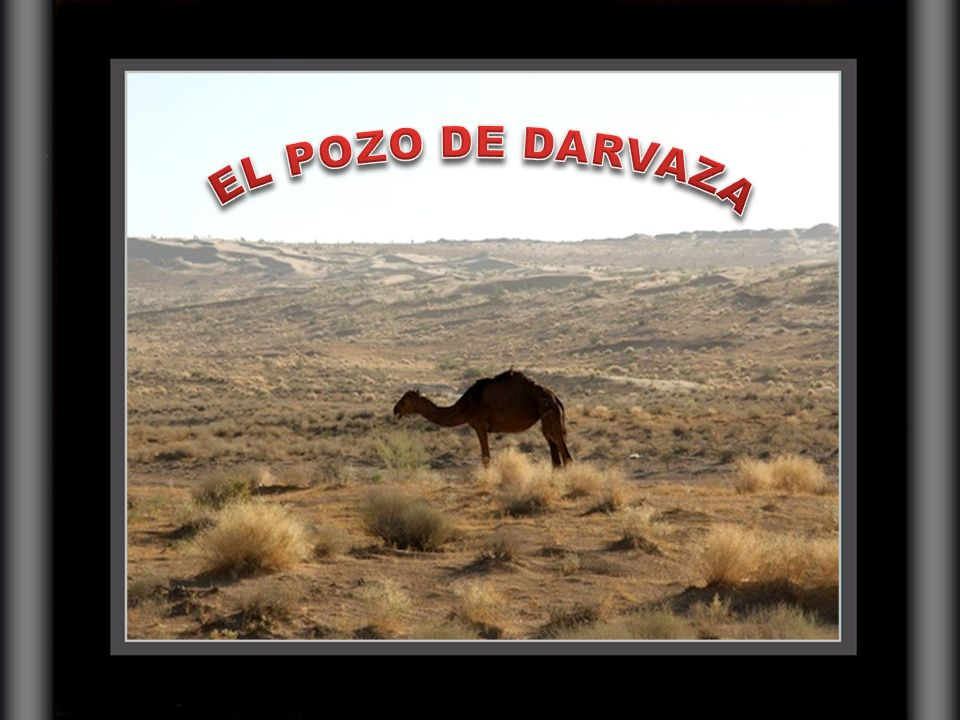 EL POZO DE DARVAZA