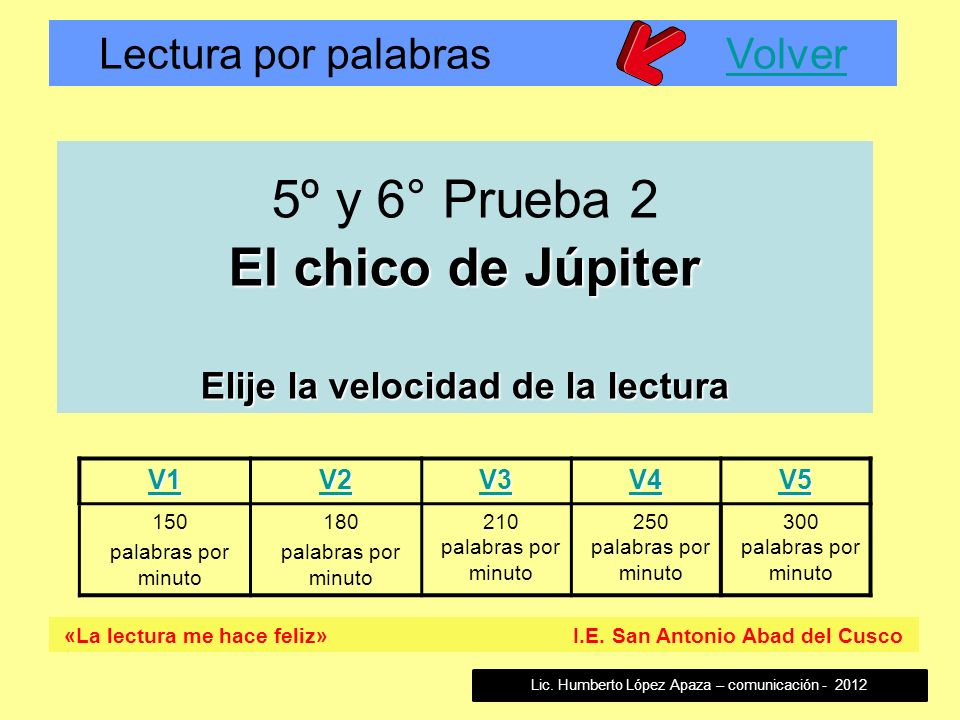 5º y 6° Prueba 2 El chico de Júpiter Elije la velocidad de la lectura