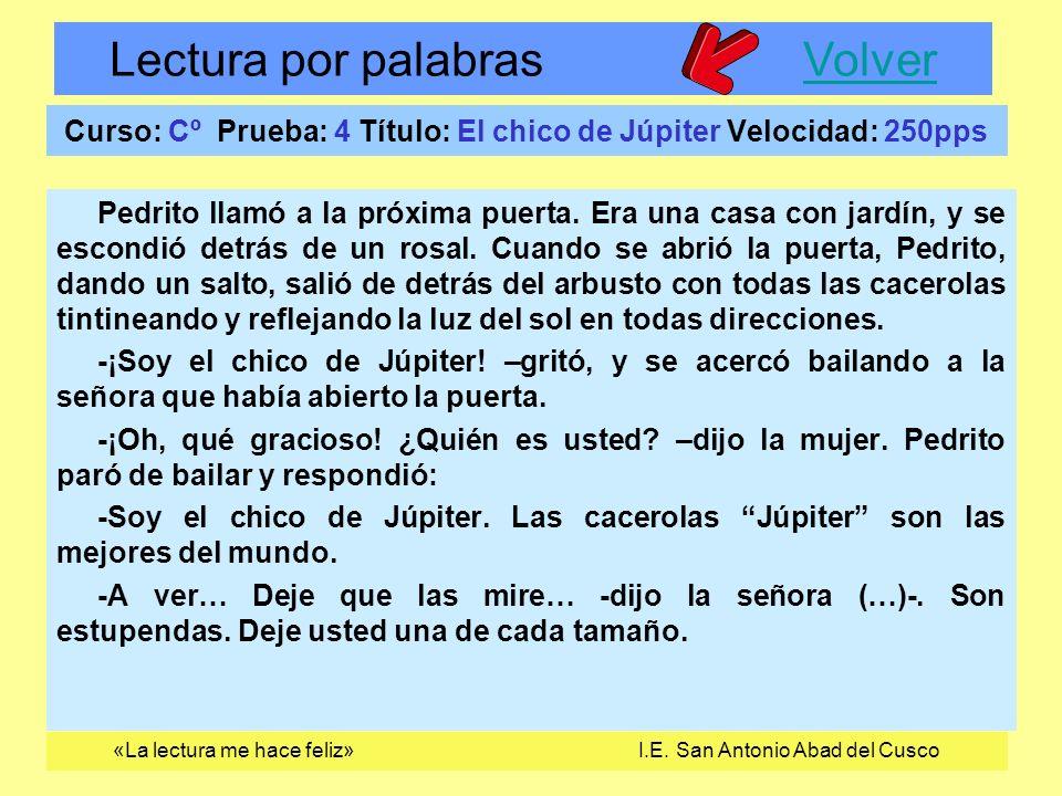 Curso: Cº Prueba: 4 Título: El chico de Júpiter Velocidad: 250pps