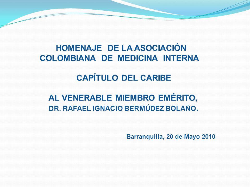 HOMENAJE DE LA ASOCIACIÓN COLOMBIANA DE MEDICINA INTERNA