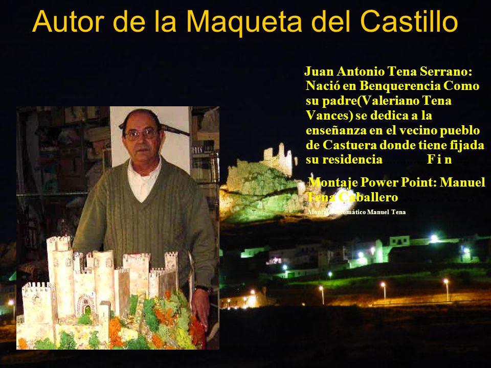 Autor de la Maqueta del Castillo