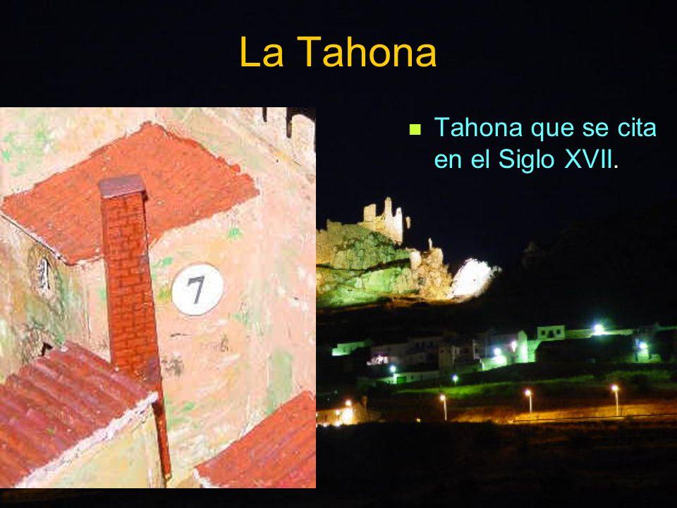 La Tahona Tahona que se cita en el Siglo XVII.