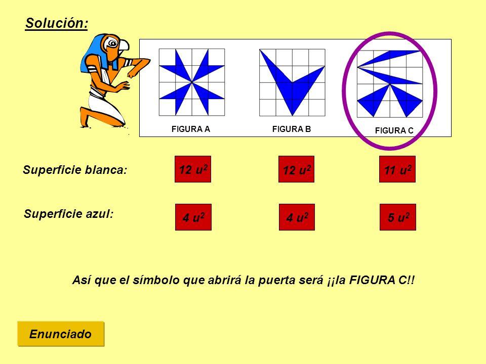 Solución: Superficie blanca: 11 u2 12 u2 Superficie azul: 5 u2 4 u2