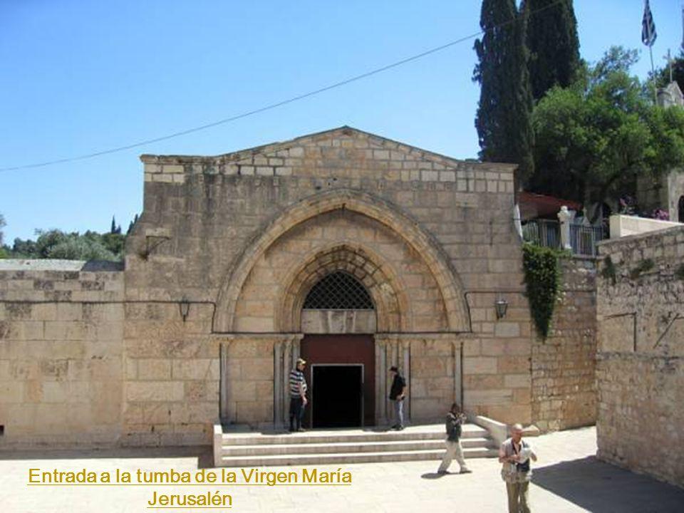 Entrada a la tumba de la Virgen María