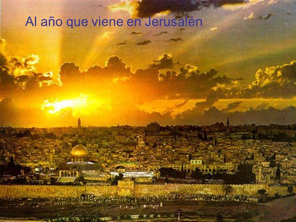 Al año que viene en Jerusalén