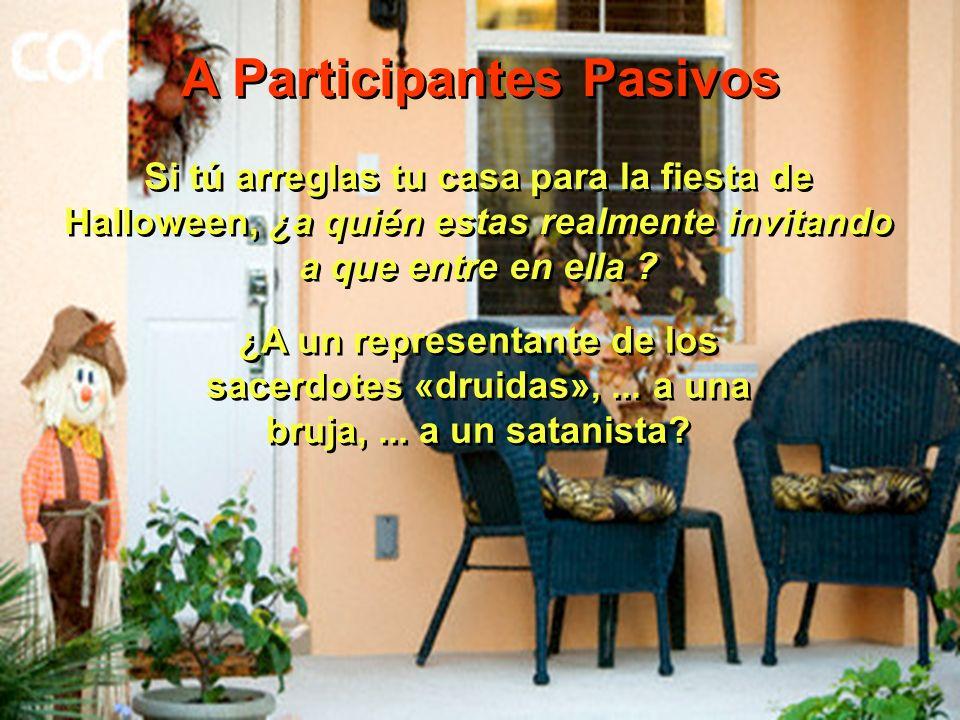 A Participantes Pasivos