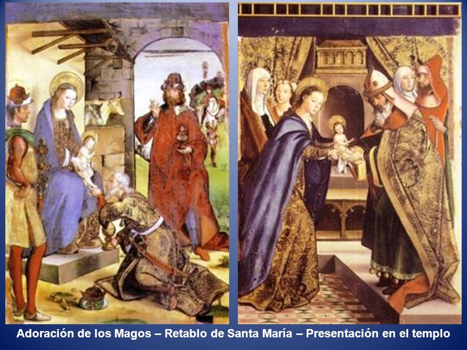 Adoración de los Magos – Retablo de Santa María – Presentación en el templo