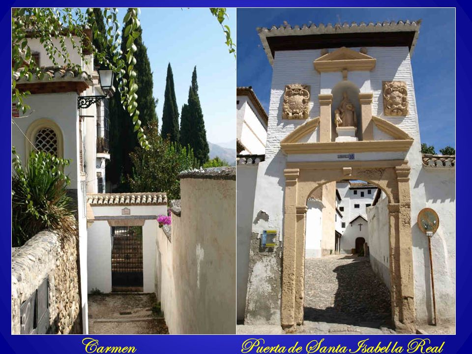 Carmen Puerta de Santa Isabel la Real