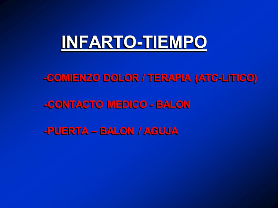 INFARTO-TIEMPO -COMIENZO DOLOR / TERAPIA (ATC-LITICO)