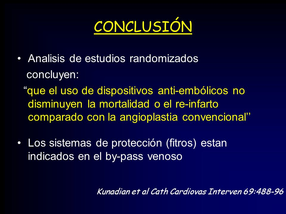 CONCLUSIÓN Analisis de estudios randomizados concluyen: