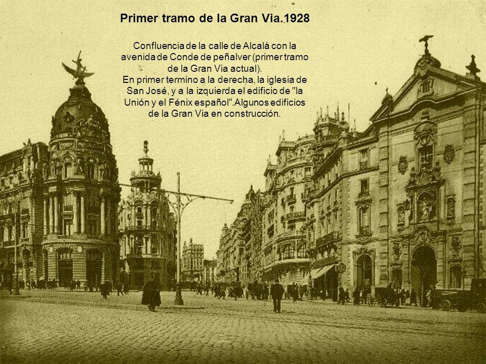 Primer tramo de la Gran Via.1928