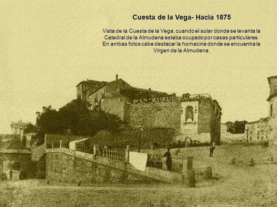 Cuesta de la Vega- Hacia 1875
