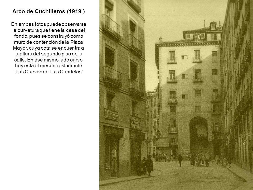 Arco de Cuchilleros (1919 )
