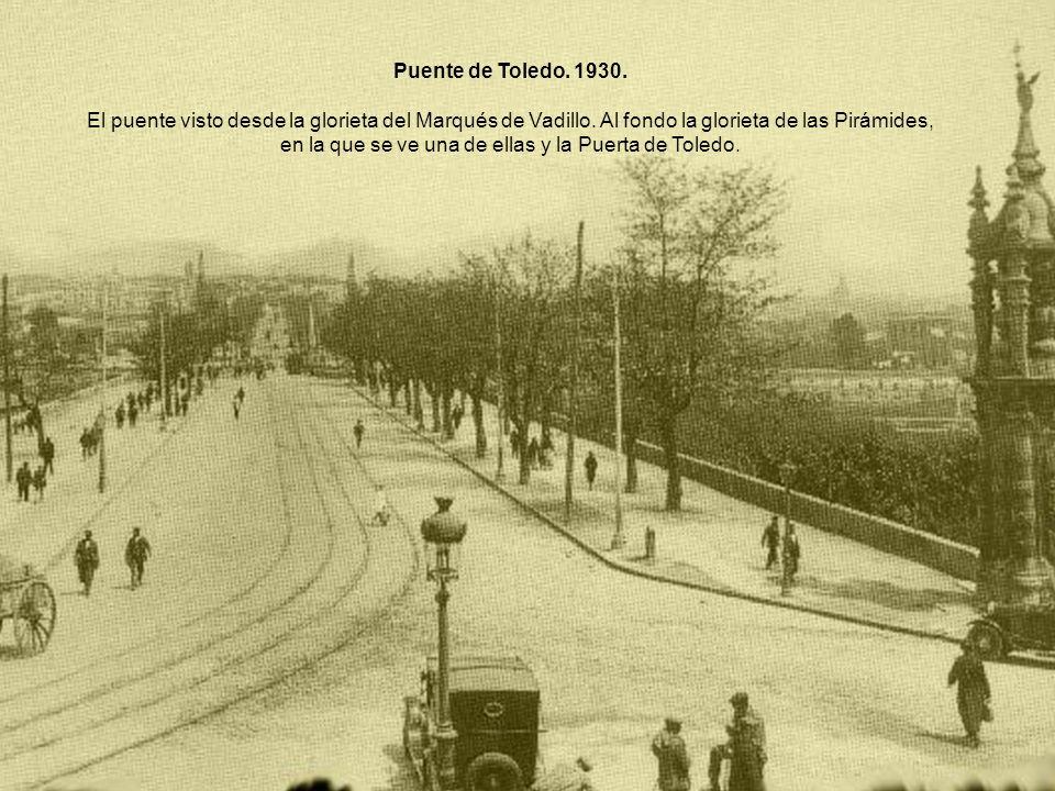Puente de Toledo. 1930.