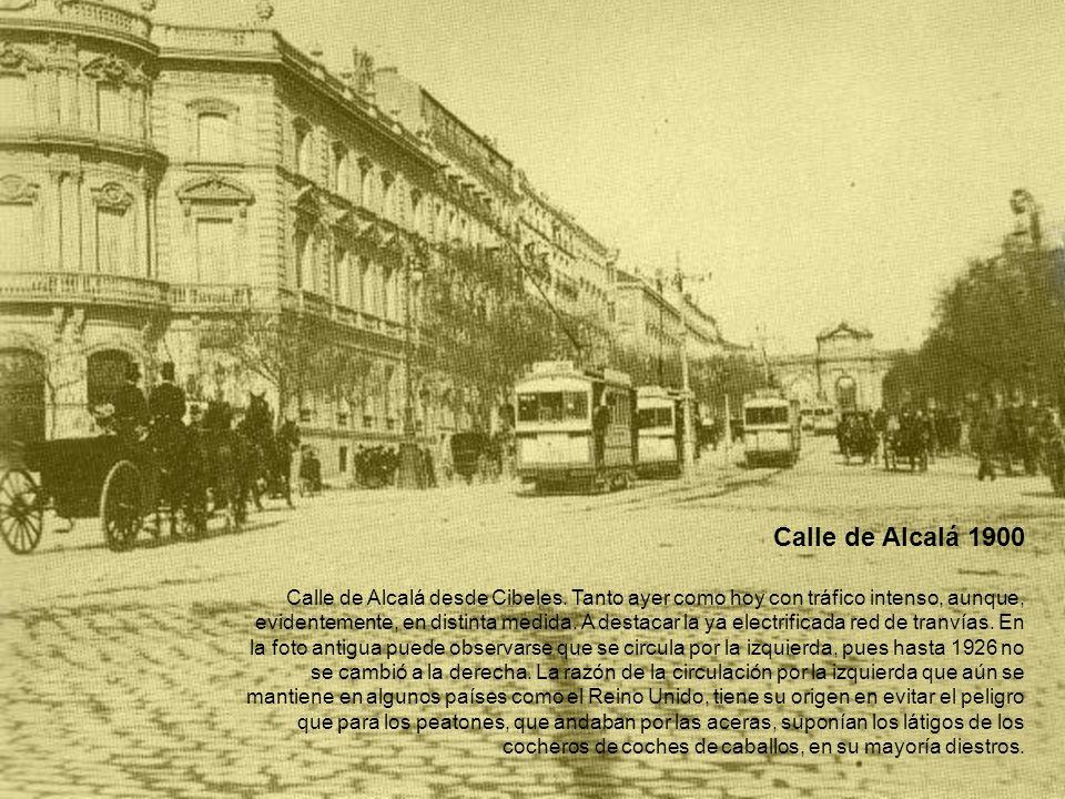 Calle de Alcalá 1900